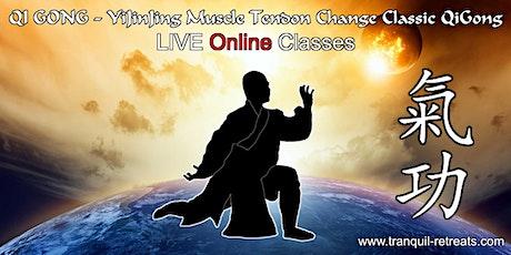 QI GONG - Online LIVE classes - YiJinJing (Muscle Tendon Change) QiGong tickets