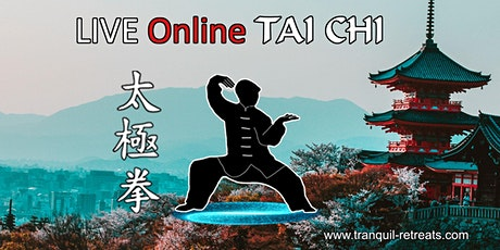 TAI CHI - Online LIVE classes tickets