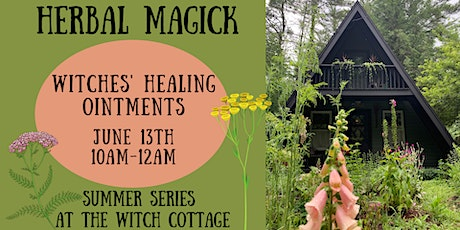 Witches' Healing Ointments tickets