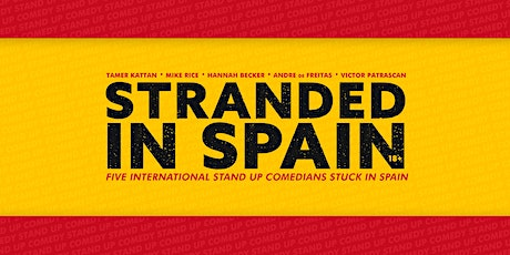 Stranded in Spain • 8 PM show • Stand up Comedy in entradas