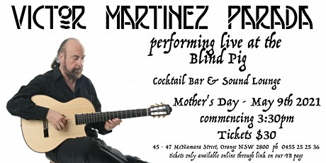 Victor Matinez Parada - Mothers Day at The Blind Pig Orange tickets