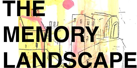THE MEMORY LANDSCAPE - DRAWING FROM MEMORY LANDSCAPE tickets