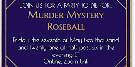 Murder Mystery Roseball tickets