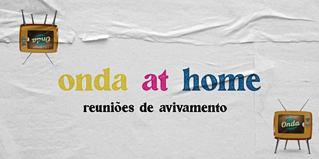 Onda At Home ingressos