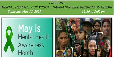 Mental Health...Our Youth...Navigating Life Beyond A Pandemic tickets
