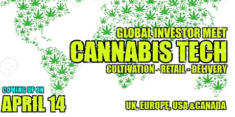 Cannabis Investor & Startups Meet- Retail & Delivery - USA & CANADA tickets