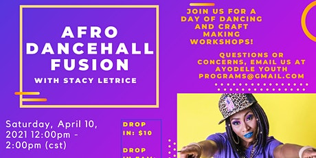 Ayodele Youth Programs  Present....Afro Dancehall Fusion with Stacy Letrice tickets