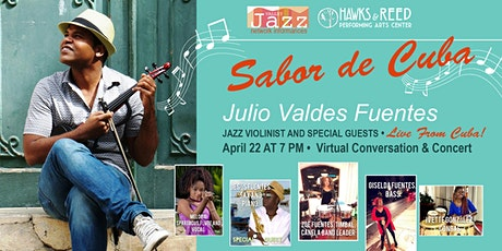 """""""SABOR DE CUBA con JULIO VALDES FUENTES"""" tickets"""