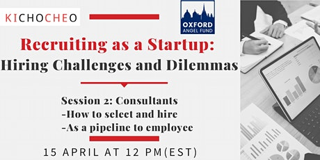 Recruiting as a Startup: Hiring Challenges and Dilemmas - Consultants tickets