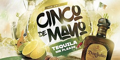 Tequila Me Please - Cinco De Mayo tickets