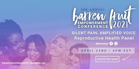 Silent Pain, Amplified Voice: Reproductive Health Panel tickets