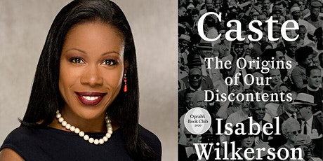 "Book Discussion of ""Caste"" by Isabel Wilkerson tickets"