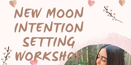New Moon Intention Setting Workshop tickets