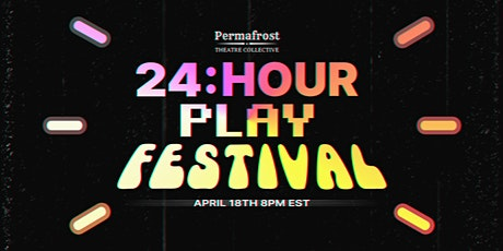 24 Hour Play Festival tickets