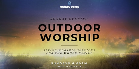 Sunday Evening Outdoor Worship Service tickets