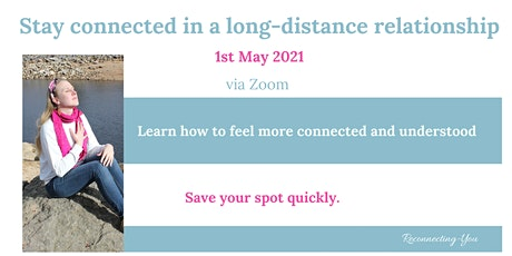 Stay connected in a long-distance relationship tickets