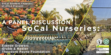 Panel Discussion with Southern California Nurseries billets