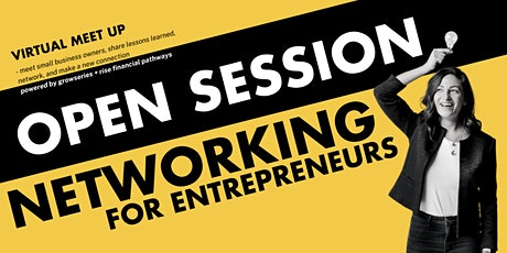 Open Session | Networking for Entrepreneurs tickets