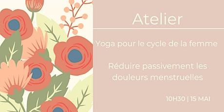 Atelier Yoga pour le cycle de la femme | Réduire les douleurs menstruelles billets