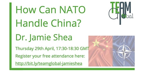How Can NATO Handle China? - Dr. Jamie Shea tickets