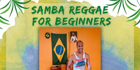 Samba Reggae for Beginners with Bahia In Motion tickets