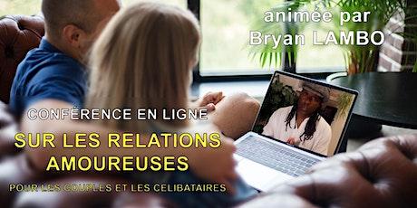 Conférences sur les relations amoureuses pour couples et célibataires AVR21 tickets