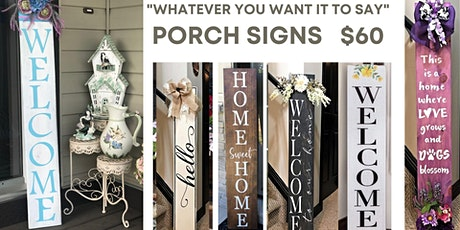 Awesome Everyday Porch Sign Workshop tickets