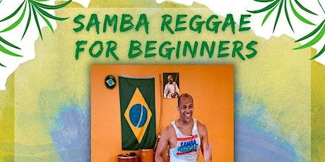 Samba Reggae for Beginners Bahia In Motion tickets