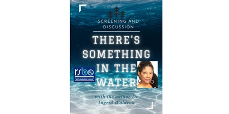 There is something in the water: documentary screening tickets