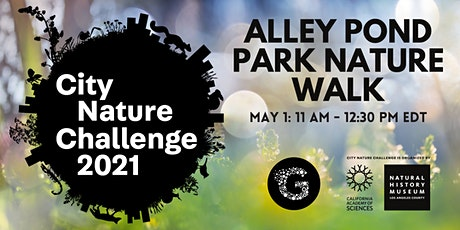 City Nature Challenge 2021: Alley Pond Park Nature Walk tickets