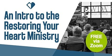 An Intro to the Restoring Your Heart Ministry tickets