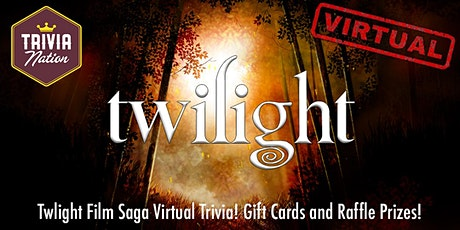 Twilight Films Virtual Trivia!  Gift Cards and other prizes! tickets