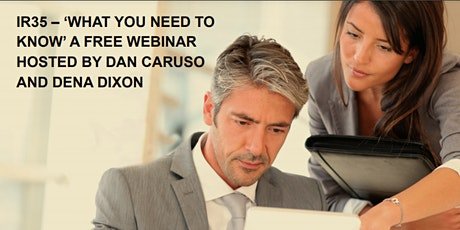 IR35- What do you need to know Webinar l Hosted by Dan Caruso & Dena Dixon tickets