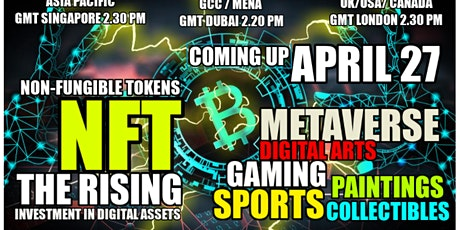 NFT WORLD - INVESTOR eMEET - ART, MUSIC, GAMES, SPORTS & COLLECTIBLES ! tickets
