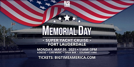 Memorial Day Super Yacht Cruise - Fort Lauderdale tickets