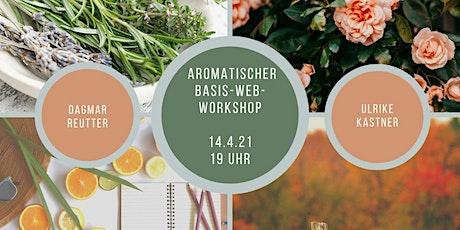 Aromatischer BASIS Web-Workshop mit ätherischen Ölen*kostenlos* Tickets