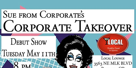 Sue  From Corporate's Corporate Takeover - Gaymer Grrls tickets