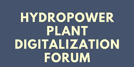 Hydropower Plant Digitalization Forum Tickets