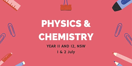 HSC Physics and HSC Chemistry, 1 and 2 July (Online) tickets
