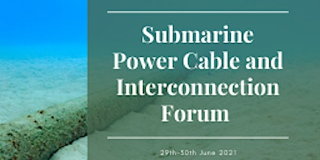 Submarine Power Cable and Interconnection Forum tickets