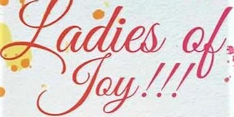 Ladies of Joy  / Joy Girl - Women's Ministry tickets