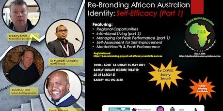Re-Branding African Australian Identity: Self-Efficacy (Part 1) tickets