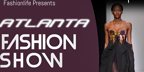Atlanta Fashion Show tickets