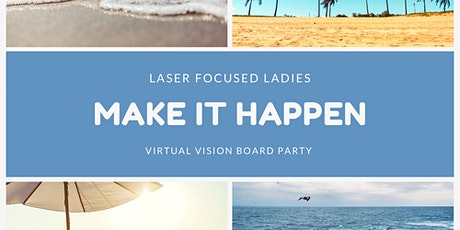 Laser Focused Ladies: A Vision Board Party tickets
