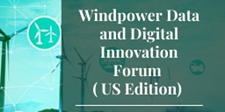 Windpower Data and Digital Innovation Forum ( US Edition) biglietti