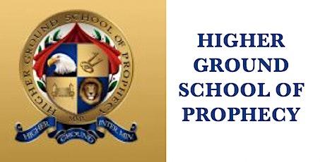 Higher Ground School of Prophecy(HGSOP) Orientation tickets