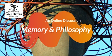 Memory & Philosophy ~ Friday Philosophy Group tickets