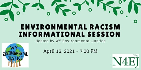 Environmental Racism Informational Session tickets