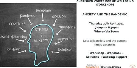 ANXIETY AND THE PANDEMIC - POP UP WELLBEING WORKSHOPS tickets
