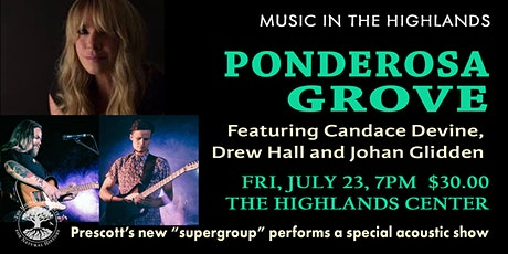 Ponderosa Grove  - Music in the Highlands tickets